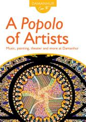A Popolo of Artists: Music, painting, theater and more at Damanhur