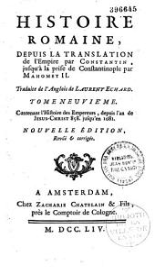 Histoire romaine depuis la fondation de Rome jusqu'à la translation de l'Empire par Constantin...: traduit de l'anglois