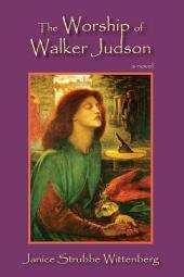 The Worship of Walker Judson