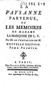 La paysanne parvenue, ou Les memoires de madame la marquise de L. V.