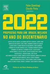2022: Propostas para um Brasil Melhor no Ano do Bicentenário