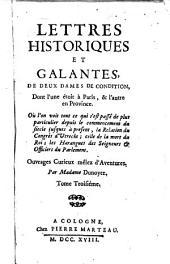 Lettres historiques et galantes, de deux dames de condition, dont l'une étoit à Paris, & l'autre en province. ... Par madame Dunoyer. Tome premier °- cinquiéme!: Volume1