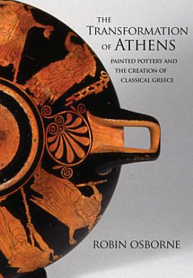 The Transformation of Athens PDF