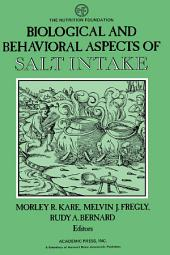 Biological and Behavioral Aspects of Salt Intake