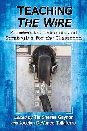 Teaching The Wire PDF
