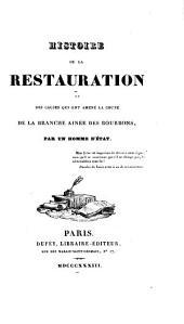 Histoire de la restauration et des causes qui ont amené la chute de la branche ainée des Bourbons: Volume8