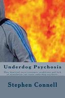 Underdog Psychosis Book PDF