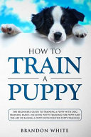 How to Train a Puppy PDF