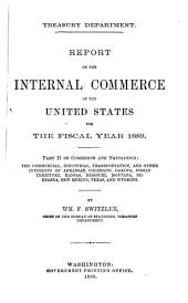 Report on the Internal Commerce of the United States. 1882, 1885, 1887, 1889