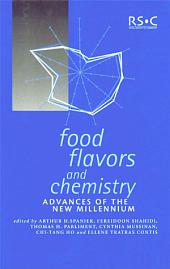 Food Flavors and Chemistry: Advances of the New Millennium