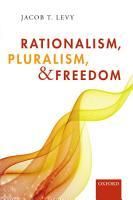 Rationalism  Pluralism  and Freedom PDF