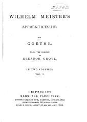 Wilhelm Meister's Apprenticeship: Volume 1