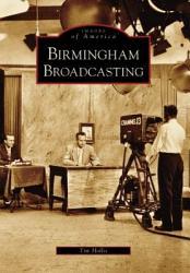 Birmingham Broadcasting Book PDF