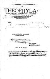 Theophylacti Archiepiscopi Bulgariae In omnes Divi Pauli Epistolas Ennarationes
