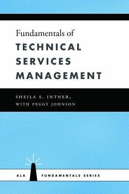 Fundamentals of Technical Services Management PDF