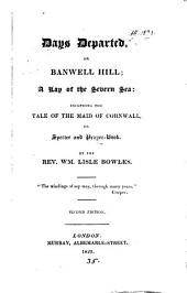 Days departed; or, Banwell hill: a lay of the Severn sea