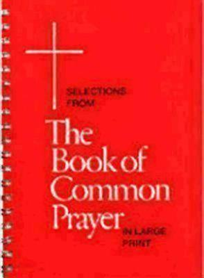 Selections from the Book of Common Prayer in Large Print PDF
