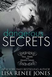Dangerous Secrets: Tall, Dark and Deadly