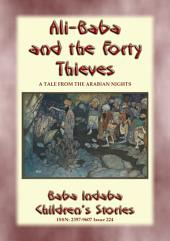 ALI BABA AND THE FORTY THIEVES - A Tale from the Arabian Nights: Baba Indaba Children's Stories - Issue 225