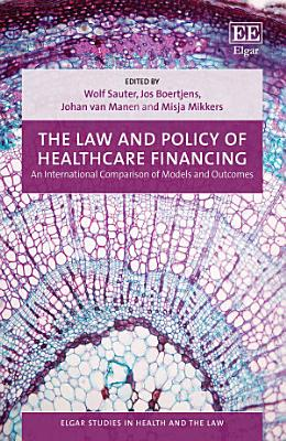 The Law and Policy of Healthcare Financing