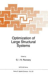 Optimization of Large Structural Systems
