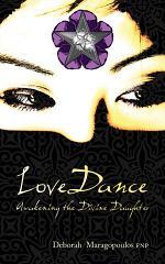 LoveDance: Awakening the Divine Daughter