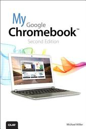 My Google Chromebook: My Google Chromebook _p2, Edition 2