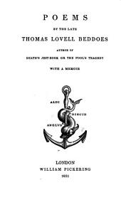 Memoir. The second brother; an unfinished drama. Torrismond; an unfinished drama. Dramatic scences and fragments. Miscellaneous poems. Poetic fragments. Appendix. Notes