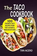 The Taco Cookbook