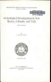 Archaeological investigations in New Mexico, Colorado, and Utah: (with 14 plates)