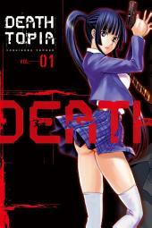 DEATHTOPIA: Volume 1