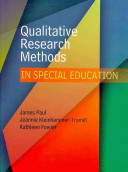 Qualitative Research Methods in Special Education