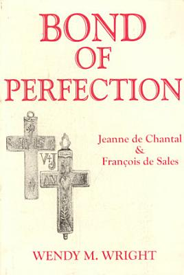 Bond of Perfection PDF
