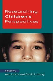 Researching Children's Perspectives
