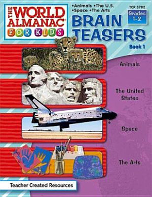 Brain Teasers from the World Almanac R  for Kids PDF
