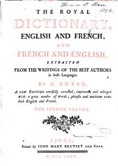 Dictionnaire royal françois-anglois et anglois-françois: tiré des meilleurs auteurs qui ont écrit dans ces deux langues, Volume2