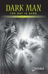The Day is Dark (Green Series)