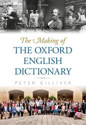 The Making Of The Oxford English Dictionary Book PDF