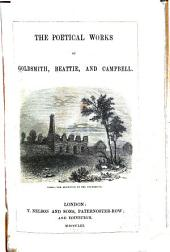 The Poetical Works of Campbell, Goldsmith, and Beattie