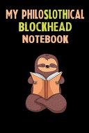 My Philoslothical Blockhead Notebook
