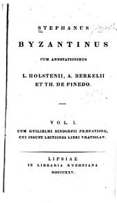 Stephanus Byzantinus: Volume 1