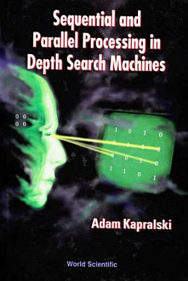 Sequential and Parallel Processing in Depth Search Machines PDF