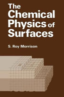 The Chemical Physics of Surfaces PDF