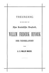 Treurzang bij den dood van Zijne Koninklijke Hoogheid, Willem Frederik Hendrik der Nederlanden
