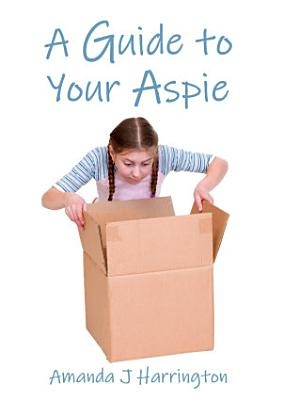 A Guide to Your Aspie PDF