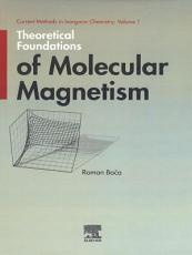 Theoretical Foundations of Molecular Magnetism PDF