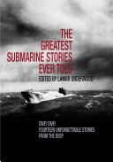 The Greatest Submarine Stories Ever Told