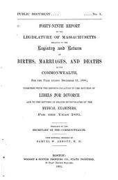 Annual Report on the Vital Statistics of Massachusetts: Births, Marriages, Divorces and Deaths..., Volume 49