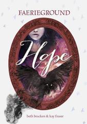 Faerieground: Hope