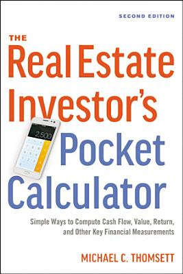 The Real Estate Investor s Pocket Calculator